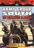 Scorched Earth - Army Group South - The Wehrmacht In Russia [1999]