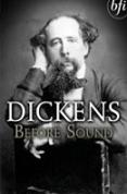 Dickens Before Sound
