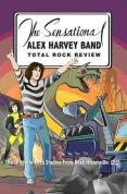 Total Rock Review - The Sensational Alex Harvey Band