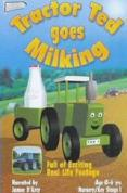 Tractor Ted Goes Milking