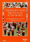Biggest Band Spectacular In The World - The Military Musical Pageant At Wembley Stadium