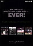 Celtic FC - The Greatest Celtic Games In The World Ever!