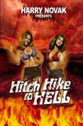 Hitch Hike To Hell DVD