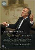 Claudio Abbado - A Verdi Gala From Berlin