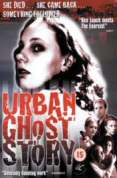 Urban Ghost Story [2001]