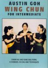 Austin Goh - Wing Chun For Intermediate