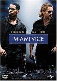 Miami Vice (Colin Farrell and Jamie Foxx)