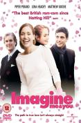 Imagine Me And You [2006]