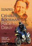 Charley Boorman - Race to Dakar