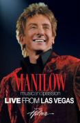 Barry Manilow - Barry Mannilow - Music And Passion - Live From Las Vegas