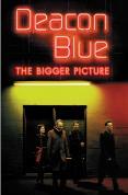 Deacon Blue - The Bigger Picture