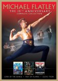 Michael Flatley - The 10th Anniversary Complete Collection - Lord Of The Dance/Feet Of Flames/Celtic Tiger