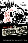 When The Levees Broke - A Requiem In Four Acts [2006]
