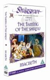 Shakespeare: The Animated Tales, Act 1 (The Taming Of The Shrew & Macbeth)