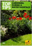 Top Tips For Gardening During A Water Shortage