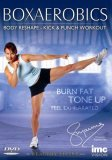 Boxaerobics - Body Re-Shape, Kick And Punch Workout [2006]