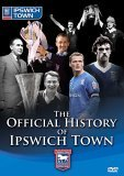 The Official History Of Ipswich Town