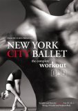 New York City Ballet - The Complete Workout - 1 And 2 [2006]