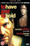 To Have And To Hold [1996]