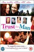 Trust The Man [2006]