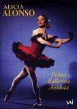 Alicia Alonso - Prima Ballerina Assoluta [1958]