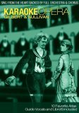 Karaoke Opera - Gilbert And Sullivan [2006]