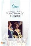 Cimarosa - Il Matrimonio Segreto (Travis, Fissore, Baiano)