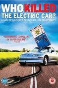 Who Killed The Electric Car? [2006]