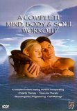 A Complete Mind, Body And Soul Workout