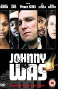 Johnny Was [2006]