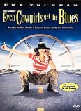 Even Cowgirls Get The Blues [1994]