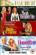 Goldie Hawn Collection - Death Becomes Her/Bird On A Wire/Housesitter