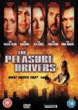 The Pleasure Drivers [2005]