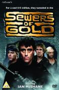 Sewers Of Gold