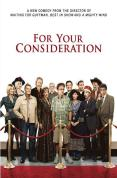 For Your Consideration [2006]