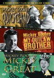 3 Classic Mickey Rooney Films Of The Silver Screen - Quicksand / My Outlaw Brother / Mickey The Great