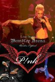 Pink - Live From Wembley Arena [2007]