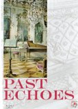 Past Echoes - Renaissance And Baroque Music