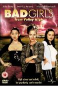 Bad Girls From Valley High [2005]