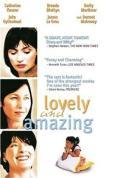 Lovely & Amazing [2007]