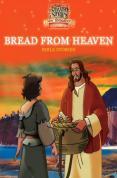 Bread from Heaven [2007]