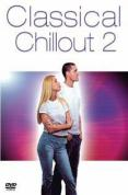 Classical Chillout - Vol.2