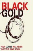 Black Gold [2007]