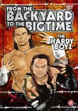 The Hardy Boyz - From The Backyard To The Bigtime