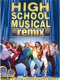 High School Musical - Remix Edition [2006]