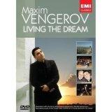 Maxim Vengerov - Living The Dream [2007] DVD