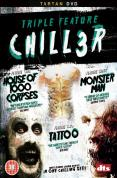 Chiller Tripple - House Of 1000 Corpses/Monster Man/Tattoo [2003]