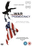 The War On Democracy [2007]