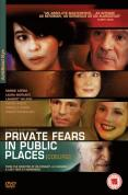 Private Fears In Public Places [2007]