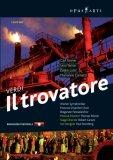 Verdi - Il Trovatore (Carsen, Rosner) [2007]